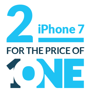 2 for 1 iPhone 7 Promo